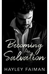 Becoming her Salvation (Zanetti Famiglia Book 7) Kindle Edition
