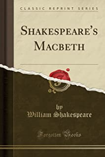 Shakespeare's Macbeth (Classic Reprint)