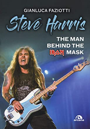 Steve Harris: The Man Behind the Iron Mask