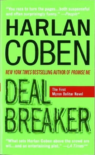 Deal Breaker: The First Myron Bolitar Novelの詳細を見る