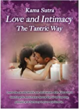 Love and Intimacy - The Tantric Way