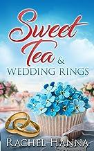 Sweet Tea & Wedding Rings (Sweet Tea B&B)