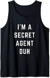 I'm a Secret Agent Duh Easy Halloween Costume Tank Top