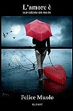 L'amore è scavalcare un muro (RUPART )