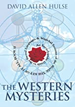 The Western Mysteries: An Encyclopedic Guide to the Sacred Languages & Magickal Systems of the World- The Key of It All, B...