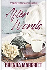 After Words (TIMELESS Seasoned Romance Collection) Kindle Edition