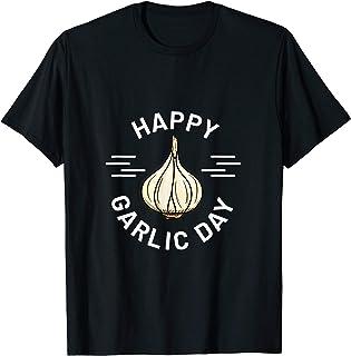 Garlic Design for Men and Women - Happy Garlic Day T-Shirt