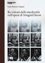 Re-visioni della modernità : l'opera di Irmgard Keun