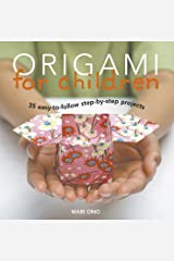 Origami for Children: 35 step-by-step projects Kindle Edition