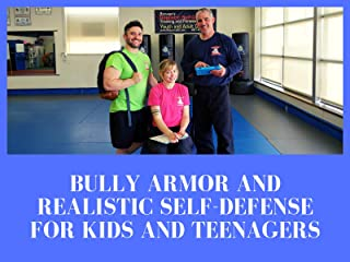 The Ultimate Realistic Self-Defense And Bully Armor Course For Kids And Teenagers
