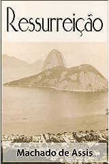 Ressurreição - Machado de Assis (Clássicos da Literatura Brasileira) (Portuguese Edition) eBook Kindle