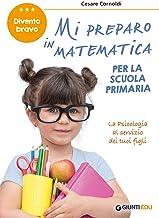 Mi preparo in matematica per la scuola primaria