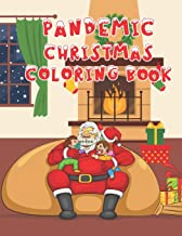 Pandemic Christmas Coloring Book: A Fun Christmas Activities coloring book for Children and kids age 4-8