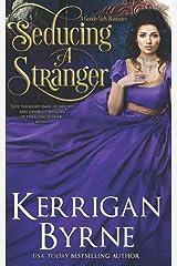Seducing a Stranger: Goode Girls Book 1 and Victorian Rebels Book 7 (A Goode Girls Romance) ペーパーバック