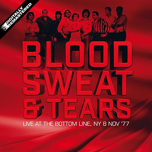 Live At The Bottom Line, Ny 8 Nov 77 (Remastered) de Blood Sweat ...