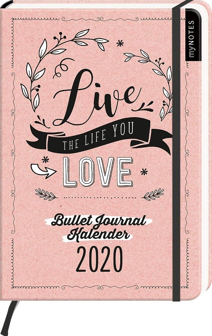祝う有害な哀myNOTES Live the life you love Bullet Journal Kalender 2020: Buchkalender