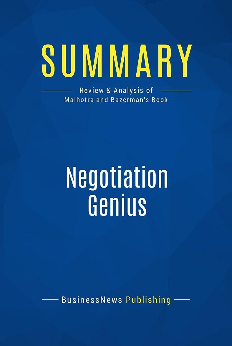 先入観死ぬ悲惨なSummary: Negotiation Genius: Review and Analysis of Malhotra and Bazerman's Book (English Edition)