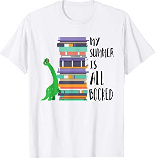 Dinosaur Book Reading Brontosaurus My Summer Is All Booked T-Shirt