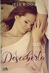 A DESCOBERTA (TRILOGIA CONQUISTAS Livro 1) eBook Kindle