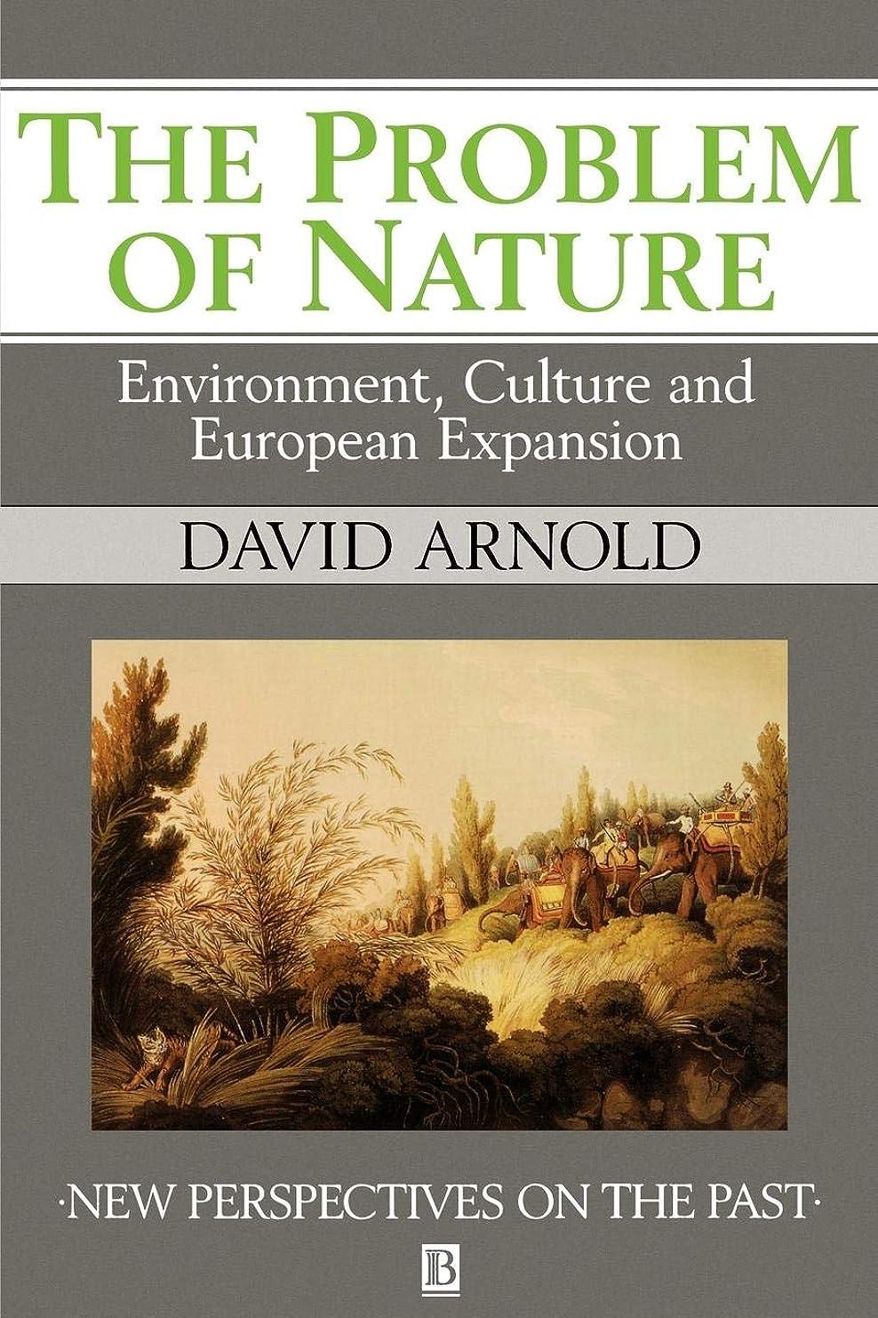 シャッフル誇大妄想起きるThe Problem of Nature: Environment and Culture in Historical Perspective (New Perspectives on the Past)
