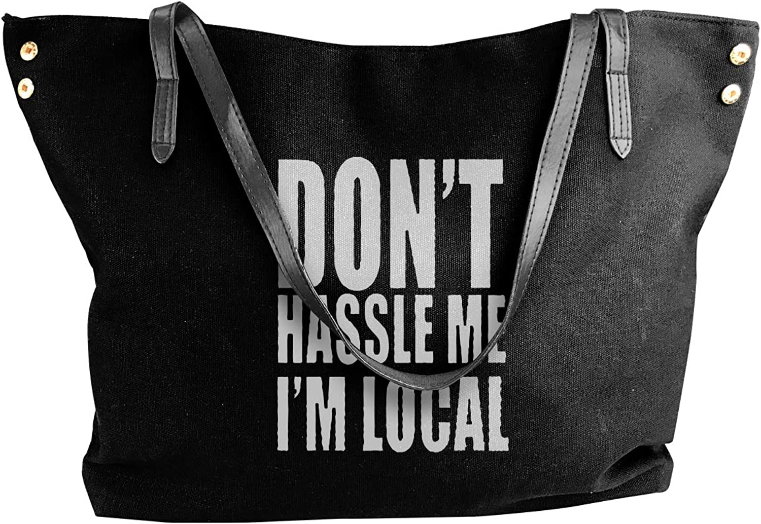 Don't Hassle Me I'm Local Women'S Casual Canvas Sling Bag For Travel Handbag