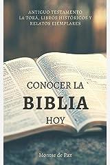 Conocer la Biblia hoy: Antiguo Testamento I (Spanish Edition) Kindle Edition