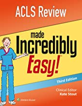 ACLS Review Made Incredibly Easy (Incredibly Easy! Series�)