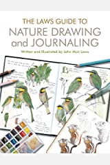 The Laws Guide to Nature Drawing and Journaling Kindle Edition