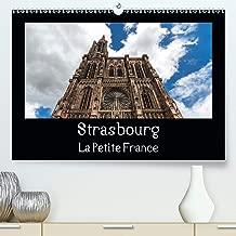 Strasbourg La Petite France 2020: La visite de la vieille ville est toujours un vrai plaisir. (Calvendo Places) (French Edition)