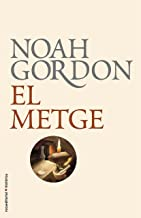 El metge (BIBLIOTECA NOAH GORDON) (Catalan Edition)