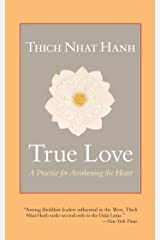 True Love: A Practice for Awakening the Heart Kindle Edition