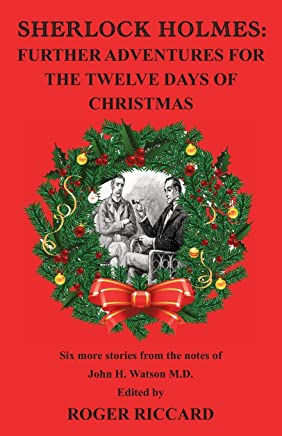 Sherlock Holmes: Further Adventures for the Twelve Days of Christmas