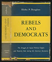 Rebels and Democrats
