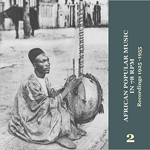 African Popular Music in 78 RPM (1925-1955) Vol  2 by