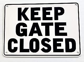 keep gate shut