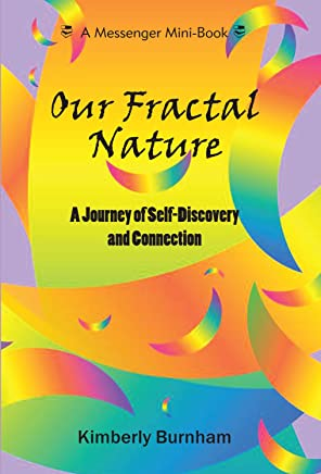 Our Fractal Nature, A Journey of Self-Discovery and Connection, Psychology Meets Science (English Edition)