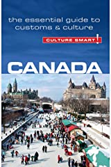 Canada - Culture Smart!: The Essential Guide to Customs & Culture Kindle Edition