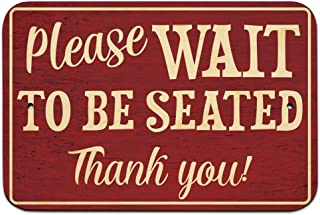 Please Wait to be Seated 9