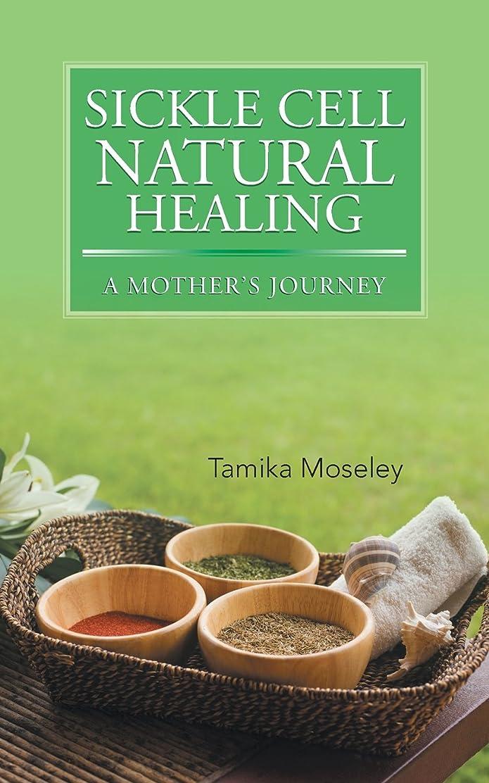 比較的惑星ターゲットSickle Cell Natural Healing: A Mother's Journey