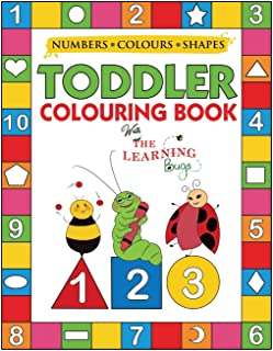 My Numbers, Colours and Shapes Toddler Colouring Book with The Learning Bugs: Fun Children's Activity Colouring Books for ...
