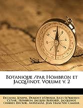 Botanique /par Hombron et Jacquinot. Volume v. 2 (French Edition)