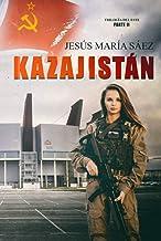 Kazajistán (La Trilogía del Este)