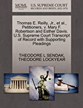 Thomas E. Reilly, Jr., et al., Petitioners, v. Mary F. Robertson and Esther Davis. U.S. Supreme Court Transcript of Record with Supporting Pleadings