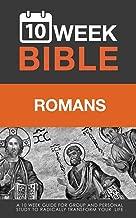 Romans: A 10 Week Bible Study