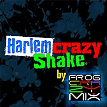 Harlem Crazy Shake