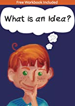 What Is An Idea - a children's poetry book that takes them on a journey of self-discovery, instilling self-belief and self...