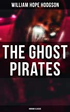 The Ghost Pirates (Horror Classic) (English Edition)
