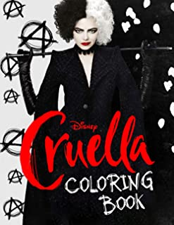 Cruella Coloring Book: An Awesome Coloring Book For Enjoying And Relaxing With Many Unique Cruella Illustrations