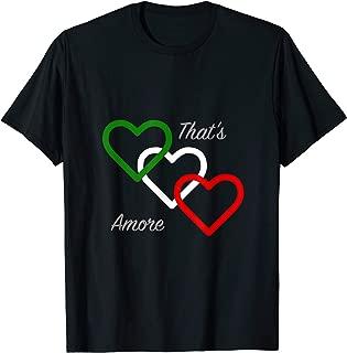 That's Amore Fun Italian Lovers T Shirt