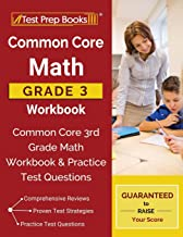 Common Core Math Grade 3 Workbook: Common Core 3rd Grade Math Workbook & Practice Test Questions